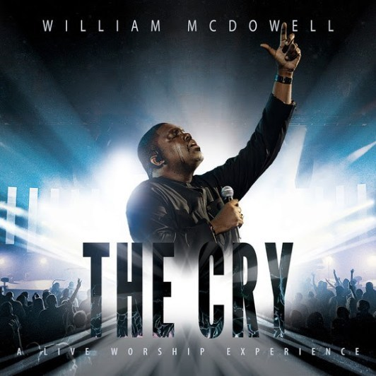 William Mcdowell The Cry Mp3 Album Download 7bitmusic